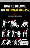 img - for How to Become the Ultimate Badass - GTA V Unofficial Strategy Guide book / textbook / text book