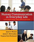img - for Human Communication in Everyday Life: Explanations and Applications book / textbook / text book