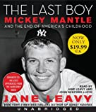 The Last Boy Low Price CD: Mickey Mantle and the End of Americas Childhood