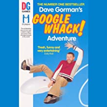 Dave Gorman's Googlewhack Adventure (       ABRIDGED) by Dave Gorman Narrated by Dave Gorman