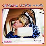 Caroline Lacaze En Route
