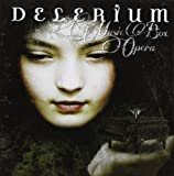 Music Box Opera Delerium