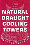 img - for Natural Draught Cooling Towers: Proceedings of the Fifth International Symposium on Natural Draught Cooling Towers, Istanbul, Turkey, 20-22 May 2004 book / textbook / text book