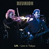 Reunion Live in Tokyo (2CD)