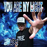 凍矢 / YOU ARE MY LIGHT