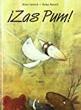 Zas Pum! (Spanish Edition)