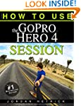 GoPro: How To Use The GoPro Hero 4 Se...