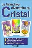 echange, troc Marie Delclos - Le Grand jeu divinatoire du Cristal