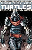 img - for Teenage Mutant Ninja Turtles Volume 3: Shadows of the Past (Teenage Mutant Ninja Turtles Graphic Novels) book / textbook / text book