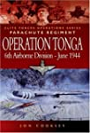 Operation Tonga: Pegasus Bridge and t...