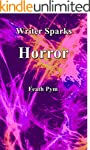 Writer Sparks Horror (English Edition)