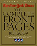 img - for The New York Times:The Complete Front Pages 1851-2009 Updated Edition book / textbook / text book