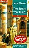 Der Felsen des Tanios. - Amin Maalouf