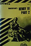 Shakespeare's King Henry IV, Part 2 (Cliffs Notes)
