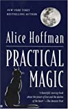 Practical Magic (0425152499) by Alice Hoffman