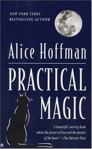 Practical Magic, ALICE HOFFMAN
