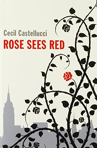 Image of Rose Sees Red