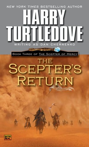 Scepters Return : Book Three of the Scepter of Mercy, DAN CHERNENKO