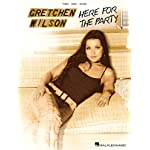 Gretchen Wilson - Here for the Party book cover