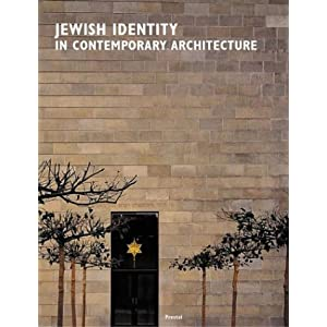 Jewish Identity in Contemporary Architecture/Jüdische Identität in der zeitgenössischen