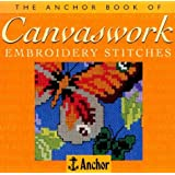 The Anchor Book of Canvaswork Embroidery Stitches (The Anchor Book Series)
