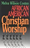 img - for African American Christian Worship book / textbook / text book