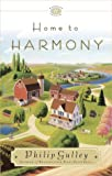 Home to Harmony (Drive Time Audio)