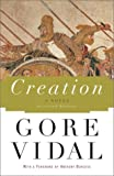 Creation : A Novel (0385507623) by Vidal, Gore