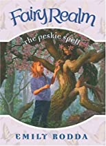 Fairy Realm #9: The Peskie Spell