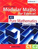 John Sykes Modular Maths for Edexcel 2nd Edition Core Maths 1 and 2: Core Maths 1 & 2: Core 1 & 2