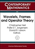 img - for Wavelets, Frames and Operator Theory book / textbook / text book