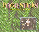 POGO STICKS From Start to Finish