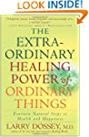 The Extraordinary Healing Power of Or...