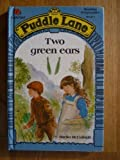 Two Green Ears (Puddle Lane)