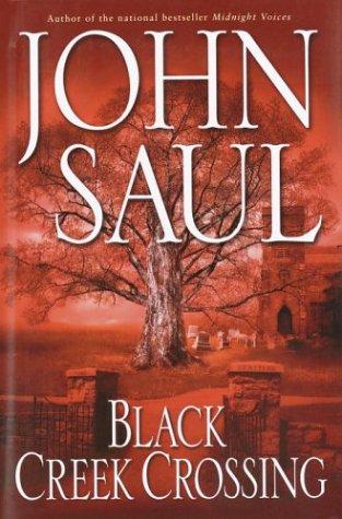 Black Creek Crossing, John Saul
