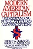 img - for Modern American Capitalism: Understanding Public Attitudes and Perceptions book / textbook / text book