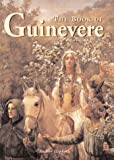The Book of Guinevere: Legendary Queen of Camelot (1887354042) by Hopkins, Andrea