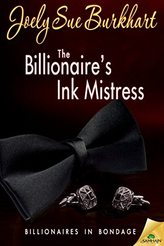The Billionaire's Ink Mistress (Billionaires in Bondage) PDF
