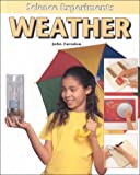 Weather (Science Experiments (Benchmark)) (0761410899) by John Farndon