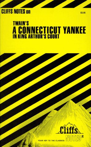 Twain's A Connecticut Yankee In King Arthur's Court (Cliffs Notes), MARK TWAIN, L. DAVID ALLEN, JAMES L. ROBERTS