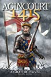 Agincourt 1415: A Graphic Novel