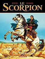 Le Scorpion - tome 5 - La Vall�e sacr�e