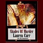 Shades of Murder: A Mac Faraday Mystery | Lauren Carr