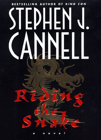Riding the Snake, STEPHEN J. CANNELL