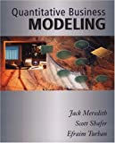 Quantitative Business Modeling (032401600X) by Meredith, Jack R.