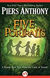 img - for Five Portraits (Xanth Book 39) book / textbook / text book