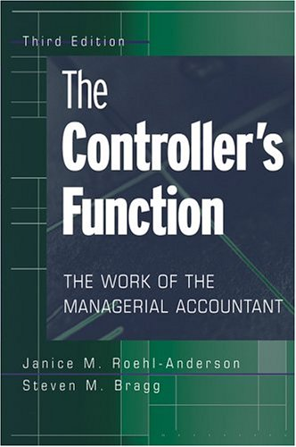 Controller's Function: The Work of the Managerial Accountant