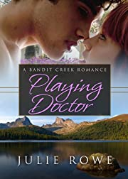 Playing Doctor (Bandit Creek Books)