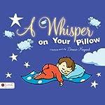 A Whisper on Your Pillow | Deanne Maynard