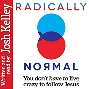 Radically Normal Audiobook